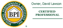 Owner, David Lawson is a BPI Certified Professional